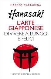 """Recensione """"Hanasaki"""" L'arte di vivere felici e a lungo"""