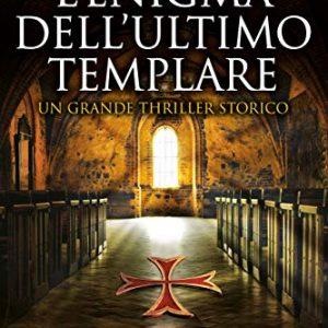 """Recensione """"L'enigma dell'ultimo templare"""""""