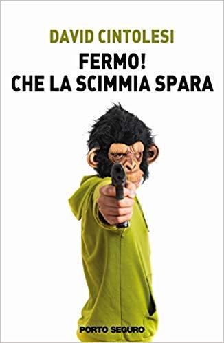 Fermo! Che la scimmia spara