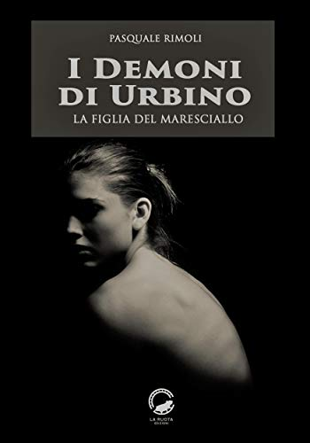 I demoni di Urbino. La figlia del maresciallo