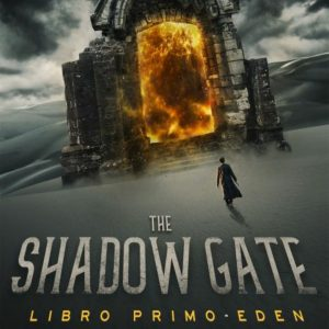 Eden. The Shadow Gate I