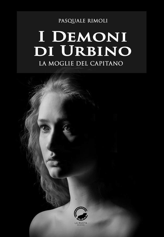 I demoni di Urbino – La moglie del capitano