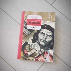 Que viva el Che Guevara